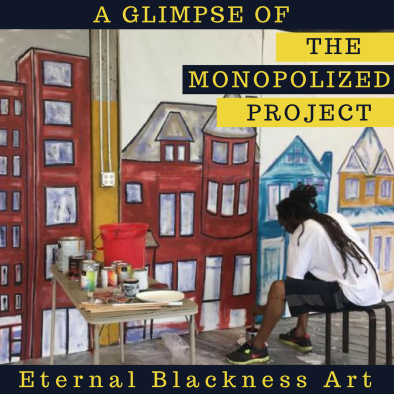 A Glimpse of Monopolized Eternal Blackness Art